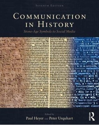 Communication in History David (McGill University Crowley, Peter Urquhart, Paul (Wilfrid Laurier University Heyer 9781138729483