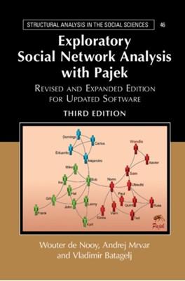 Exploratory Social Network Analysis with Pajek Vladimir (University of Ljubljana) Batagelj, Andrej (University of Ljubljana) Mrvar, Wouter (Universiteit van Amsterdam) De Nooy 9781108462273