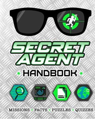 Secret Agent Handbook Scholastic 9781407189086