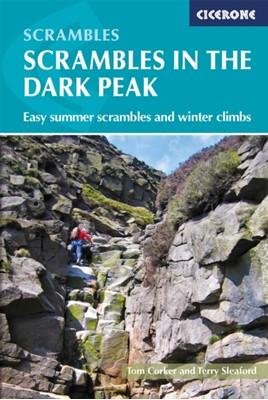 Scrambles in the Dark Peak Tom Corker, Terry Sleaford 9781786310163