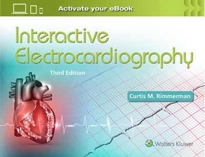 Interactive Electrocardiography Curtis M. Rimmerman 9781496300515