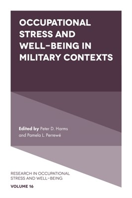 Occupational Stress and Well-Being in Military Contexts  9781787561847