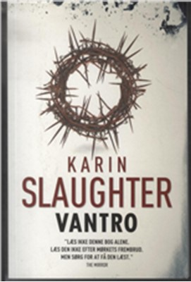 Vantro (stor pb) Karin Slaughter 9788791746925