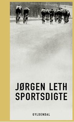 Sportsdigte Jørgen Leth 9788702272109