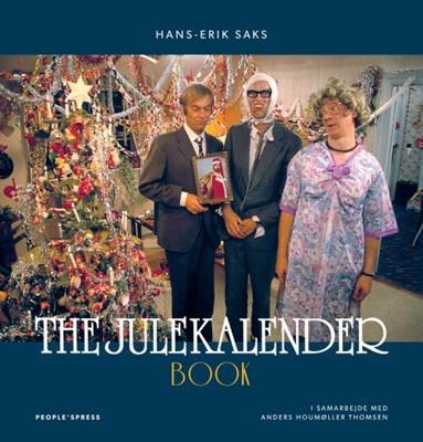The Julekalender Book Hans-Erik Sax, Af Hans-Erik Saks - I samarbejde med Anders Houmøller Thomsen 9788772008660