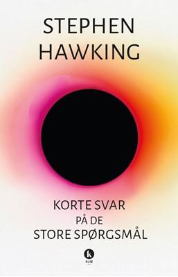 Korte svar på de store spørgsmål Stephen Hawking 9788772042831
