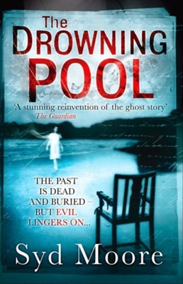 The Drowning Pool Syd Moore 9781847562661