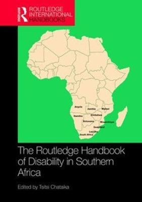 The Routledge Handbook of Disability in Southern Africa  9781138242333