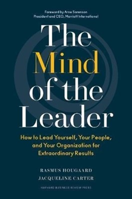 The Mind of the Leader Rasmus Hougaard, Jacqueline Carter 9781633693425