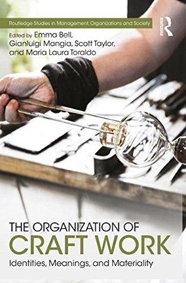 The Organization of Craft Work  9781138636668