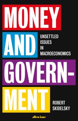 Money and Government Robert Skidelsky 9780241352823