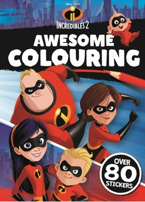 INCREDIBLES 2: Awesome Colouring  9781786706560