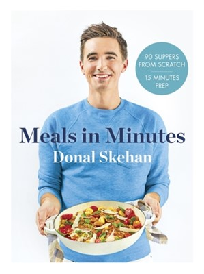 Donal's Meals in Minutes Donal Skehan 9781473674264