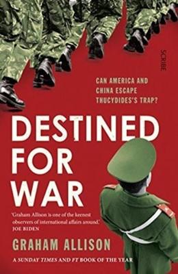 Destined for War Graham Allison 9781911617303