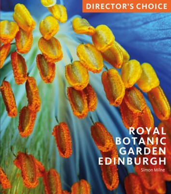 Royal Botanic Garden Edinburgh Simon Milne 9781785511660