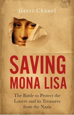 Saving Mona Lisa Gerri Chanel 9781785784163