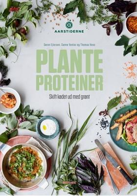 Planteproteiner Søren Ejlersen, Susanne Holden Vennelov, Aarstiderne, Thomas Hess 9788772007397
