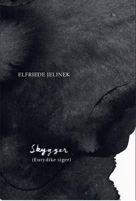 Skygger (Eurydike siger) Elfriede Jelinek 9788793077508