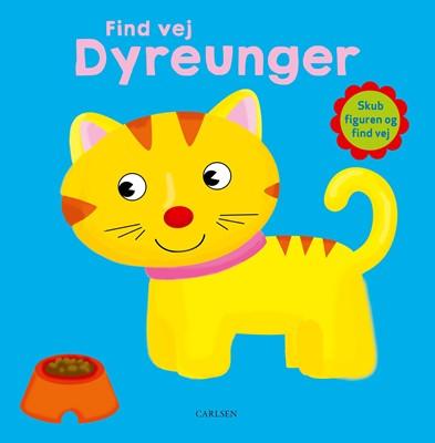 Find vej - Dyreunger  9788711901120