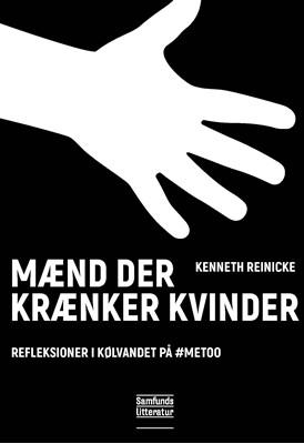 Mænd der krænker kvinder Kenneth Reinicke 9788759331729