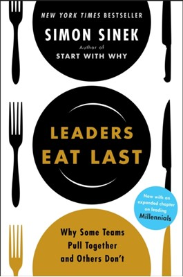 Leaders Eat Last Simon Sinek 9781591845324