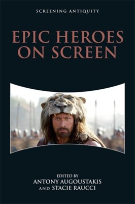 Epic Heroes on Screen  9781474424516