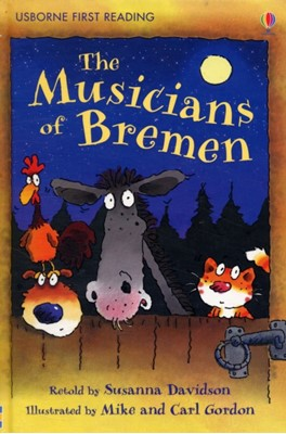 The Musicians of Bremen Susanna Davidson 9780746085431