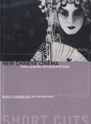New Chinese Cinema Sheila Cornelius 9781903364130