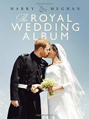 Harry & Meghan: The Royal Wedding Album Angela Peel 9781787391345