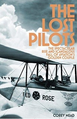 THE LOST PILOTS MEAD  COREY 9781509828500