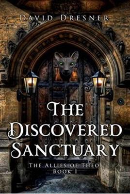 The Discovered Sanctuary David Dresner 9781784654283