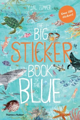 The Big Sticker Book of the Blue Yuval Zommer 9780500651803