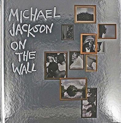Michael Jackson: On The Wall Nicholas Cullinan 9781855147119