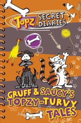 Gruff & Saucy's Topzy Turvy Tales Alexa Tewkesbury 9781853455537