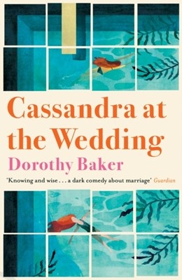 Cassandra at the Wedding Dorothy Baker 9781911547297
