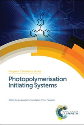 Photopolymerisation Initiating Systems  9781782629627