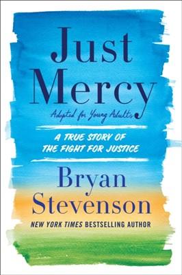 Just Mercy Bryan A. Stevenson, Bryan Stevenson 9780525580034