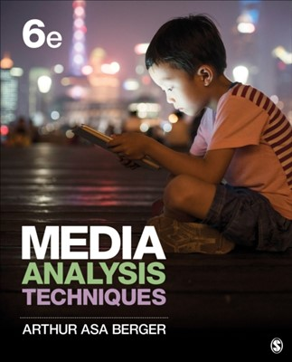 Media Analysis Techniques Arthur A Berger 9781506366210