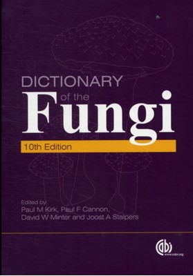 Dictionary of the Fungi  9781845939335