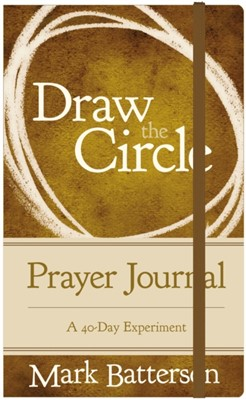 Draw the Circle Prayer Journal Mark Batterson 9780310352693