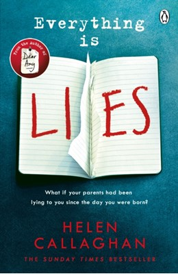Everything Is Lies Helen Callaghan 9781405923439