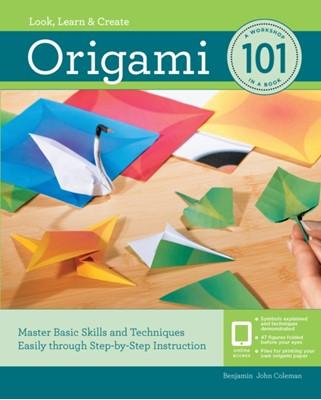 Origami 101 Benjamin Coleman 9781631596551
