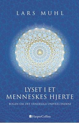 Lyset i et menneskes hjerte Lars Muhl 9788793400795