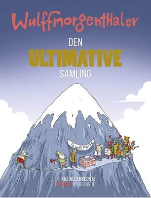 Wulffmorgenthaler - Den ultimative samling Wulffmorgenthaler 9788740051315