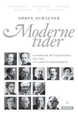 Moderne tider Søren Schauser 9788772007120