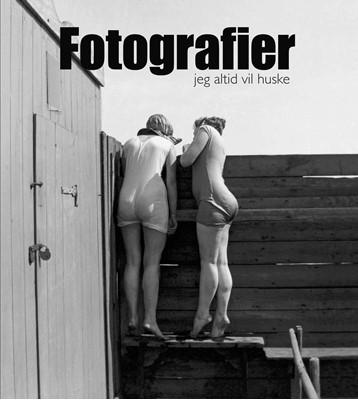 Fotografier jeg altid vil huske Palle Fogtdal 9788772487113