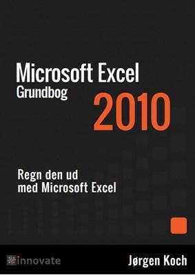 Excel 2010 Grundbog Jørgen Koch 9788763315340