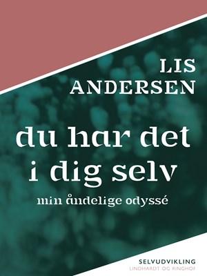 Du har det i dig selv Lis Andersen 9788726025194