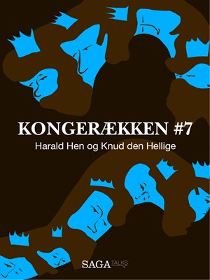 Kongerækken 7 - Harald Hen og Knud den Hellige Anders Asbjørn Olling, Hans Erik Havsteen 9788711785577