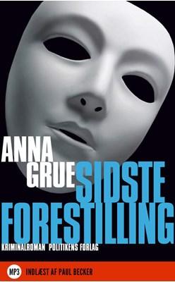 Sidste forestilling Anna Grue 9788740014204
